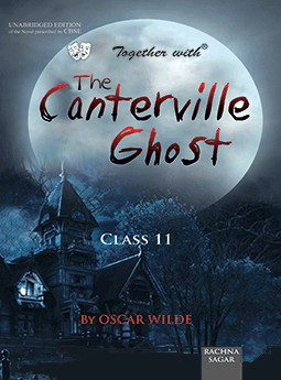 Together with The Canterville Ghost Novel for Class 11