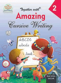 Together with Amazing Cursive Writing for Class 2