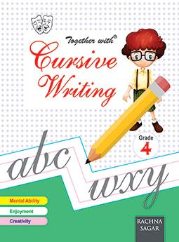 Together With Cursive Writing for Class 4