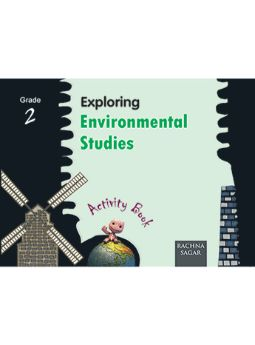 Together with Exploring Environmental Studies Activity Book for Class 2