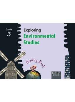 Together with Exploring Environmental Studies Activity Book for Class 3