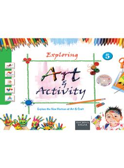 Together With Exploring Art & Activity for Class 5