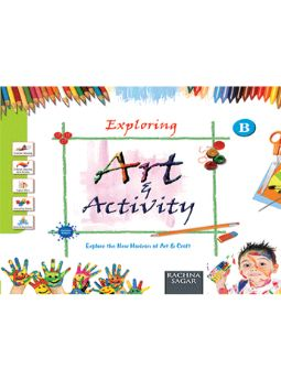 Together With Exploring Art & Activity B for Class LKG