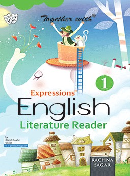 Together with Expressions English Literature Reader for Class 1