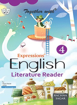 Together with Expressions English Literature Reader for Class 4