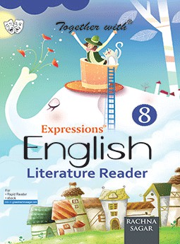 Together with Expressions English Literature Reader for Class 8