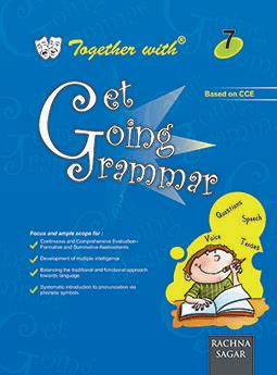Together with Get Going English Grammar for Class 7