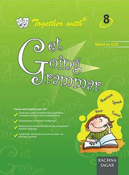 Together with Get Going English Grammar for Class 8