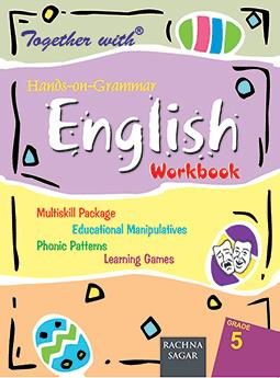 Together With Hands on Grammar English Work Book for Class 5