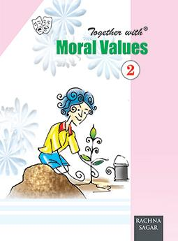 Together with Moral Values for Class 2