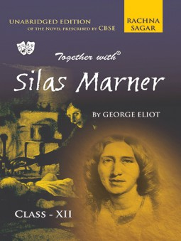 Together with Silas Marner Novel for Class 12