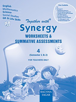 Together with Synergy Worksheets & Summative Assessments for Class 4