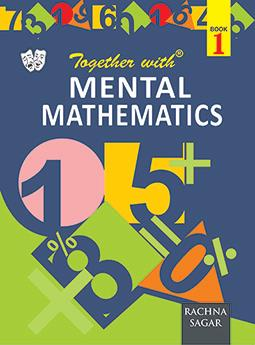 Together With Mental Mathematics for Class 1