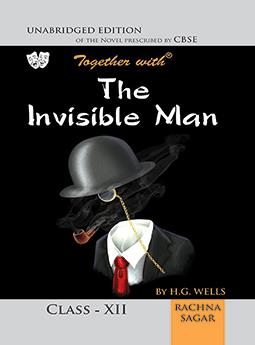 Together with The Invisible Man Novel for Class 12
