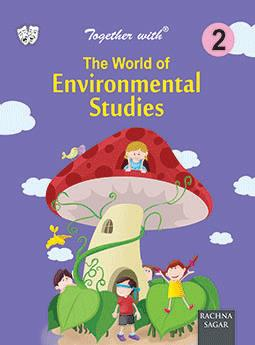 Together With The World of Environmental Studies for Class 2