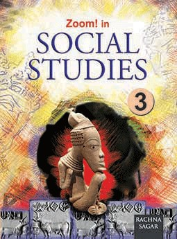 Together with Zoom In Social Studies for Class 3